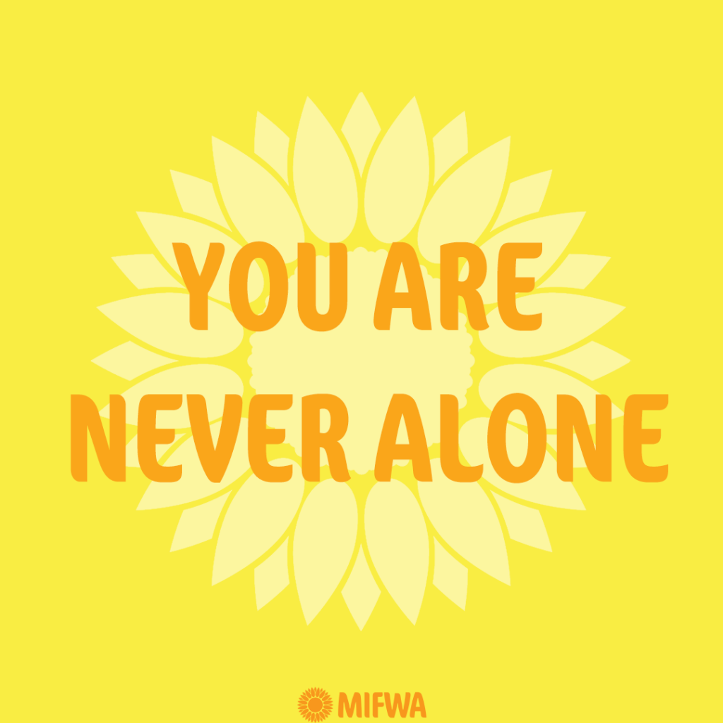 Keeping Well and Staying Strong – We are here for you 'the MIFWA Response to COVID 19