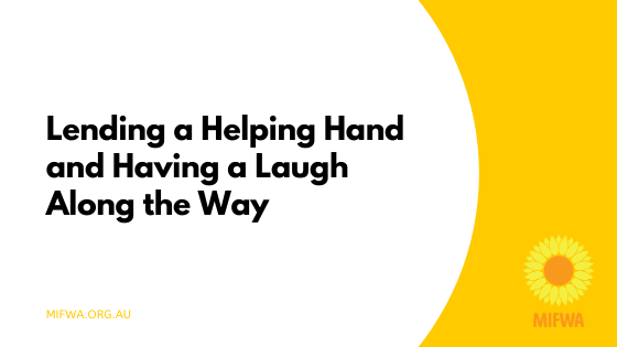 Lending a Helping Hand and Having a Laugh Along the Way