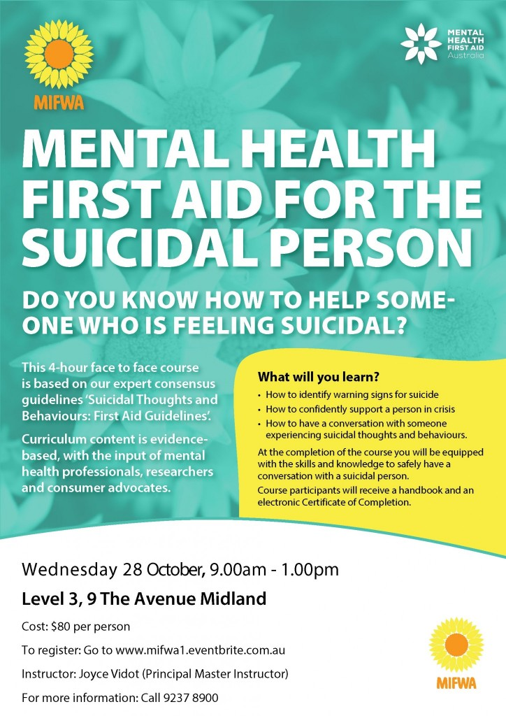Mental Health First Aid for the Suicidal Person
